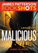Malicious: A Mitchum Story