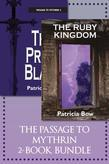 The Passage to Mythrin 2-Book Bundle: The Ruby Kingdom / The Prism Blade
