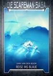 Die Scareman-Saga 8: Reise ins Blaue