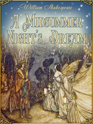 A Midsummer Night's Dream (Illustrated)