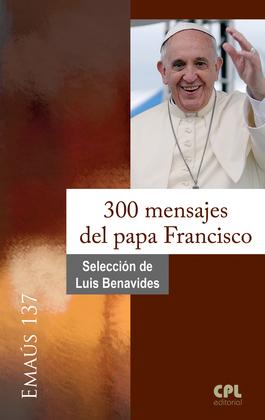 300 mensajes del papa Francisco