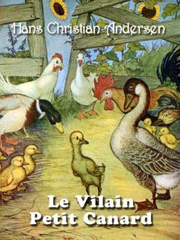 Le Vilain Petit Canard (dition illustre)