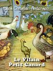Le Vilain Petit Canard (édition illustrée)