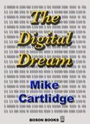 The Digital Dream