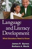 Language and Literacy Development: What Educators Need to Know