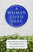 A Woman Lived Here