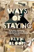 Ways Of Staying