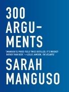 300 Arguments