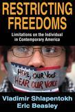 Restricting Freedoms: Limitations on the Individual in Contemporary America