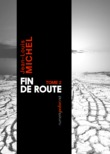 Fin de route, Tome 2
