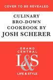 The Culinary Bro-Down Cookbook