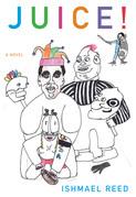 Juice!: A Novel