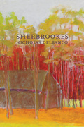 Sherbrookes: Possession / Sherbrookes / Stillness (American Literature Series)