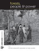Forests People and Power: The Political Ecology of Reform in South Asia