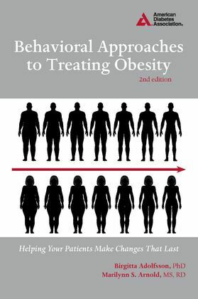 Behavioral Approaches to Treating Obesity: Helping Your Patients Make Changes That Last