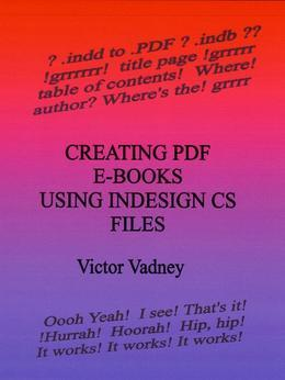 Creating PDF E-Books Using InDesign CS Files