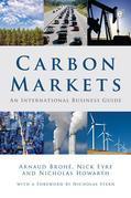 Carbon Markets: An International Business Guide
