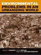 Environmental Problems in an Urbanizing World: Finding Solutions in Cities in Africa, Asia and Latin America