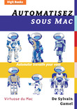Automatisez sous Mac  Automator travaille pour vous
