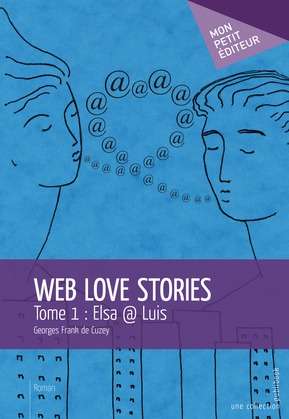 Web Love Stories - Tome 1