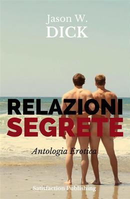 Relazioni segrete (Antologia Erotica)