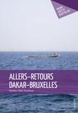 Allers-retours Dakar-Bruxelles
