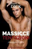 Massicce tentazioni (Antologia Erotica)