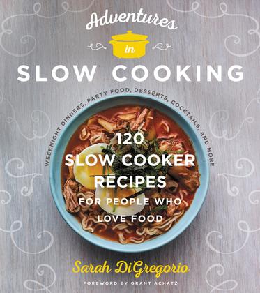 Adventures in Slow Cooking