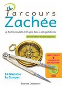Parcours Zachée - Nlle édition augmentée