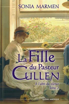 La Fille du Pasteur Cullen, Tome 2