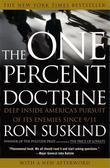 One Percent Doctrine: Deep Inside America's Pursuit of Its Enemies Since 9/11