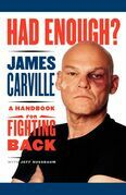 Had Enough?: A Handbook for Fighting Back