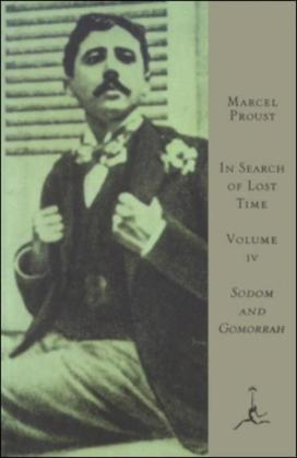 In Search of Lost Time, Volume IV: Sodom and Gomorrah (A Modern Library E-Book)