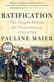 Ratification: The People Debate the Constitution, 1787-1788