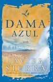 La Dama azul (The Lady in Blue): Novela