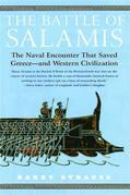 The Battle of Salamis: The Naval Encounter That Saved Greece -- and Western Civilization