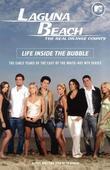 Laguna Beach: Life Inside the Bubble