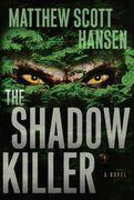 The Shadowkiller: A Novel