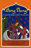 Sang Thong: A Dance-Drama From Thailand