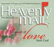 Heavenly Mail/Words of Love: Prayers Letters to Heaven and God's Refreshing Response