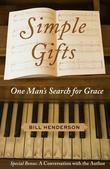 Simple Gifts: Great Hymns: One Man's Search for Grace