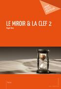 Le Miroir & la clé 2