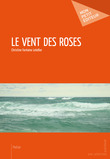 Le Vent des roses