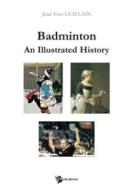 Badminton : An Illustrated History