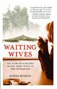Waiting Wives: The Story of Schilling Manor, Home Front to the Vi