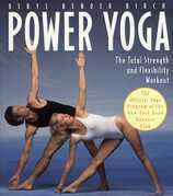 Power Yoga: The Total Strength and Flexibility Workout