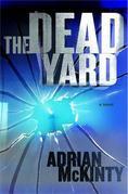 The Dead Yard: A Novel