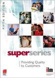 Providing Quality to Customers Super Series