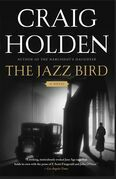 The Jazz Bird: A Novel