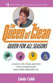 A Queen for All Seasons: A Year of Tips, Tricks, and Picks for a Cleaner House and a More Organized Life!